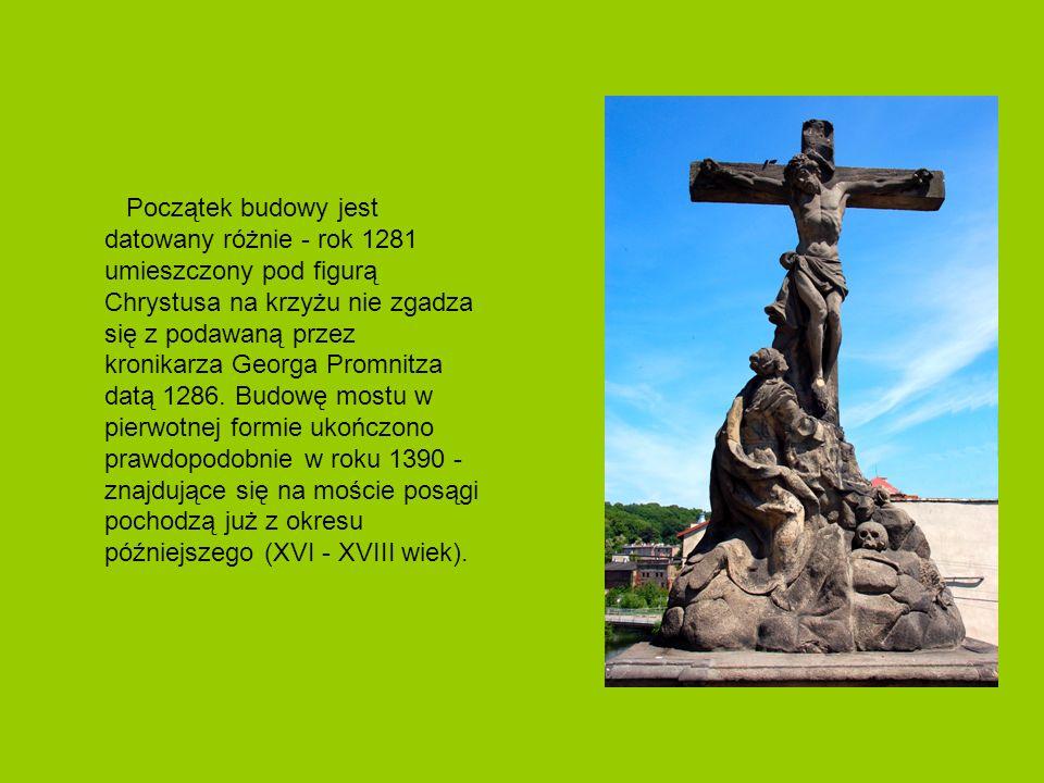 Początek budowy jest datowany różnie - rok 1281 umieszczony pod figurą Chrystusa na krzyżu nie zgadza się z podawaną przez kronikarza Georga Promnitza datą 1286.
