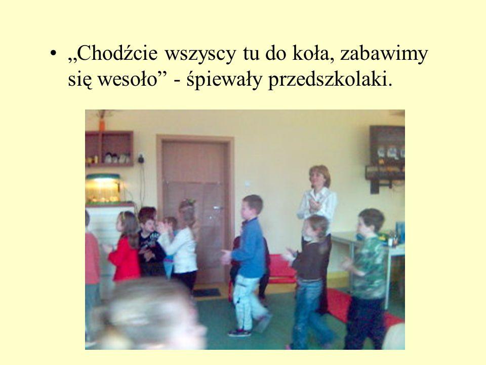 """""""Chodźcie wszyscy tu do koła, zabawimy się wesoło - śpiewały przedszkolaki."""