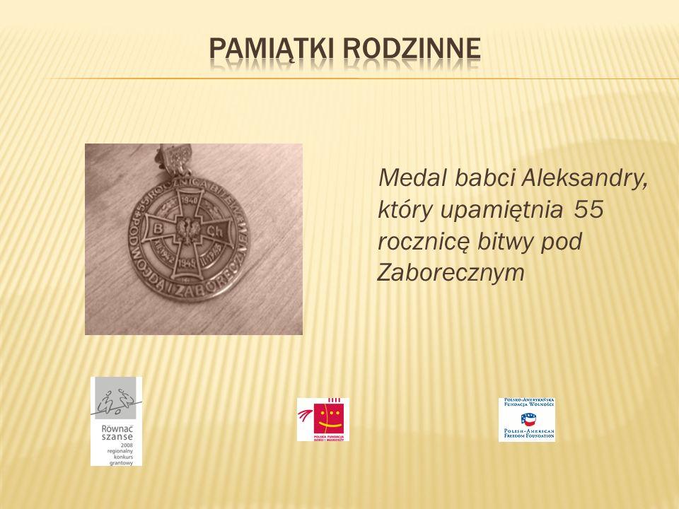 PAMIĄTKI RODZINNE Medal babci Aleksandry, który upamiętnia 55 rocznicę bitwy pod Zaborecznym