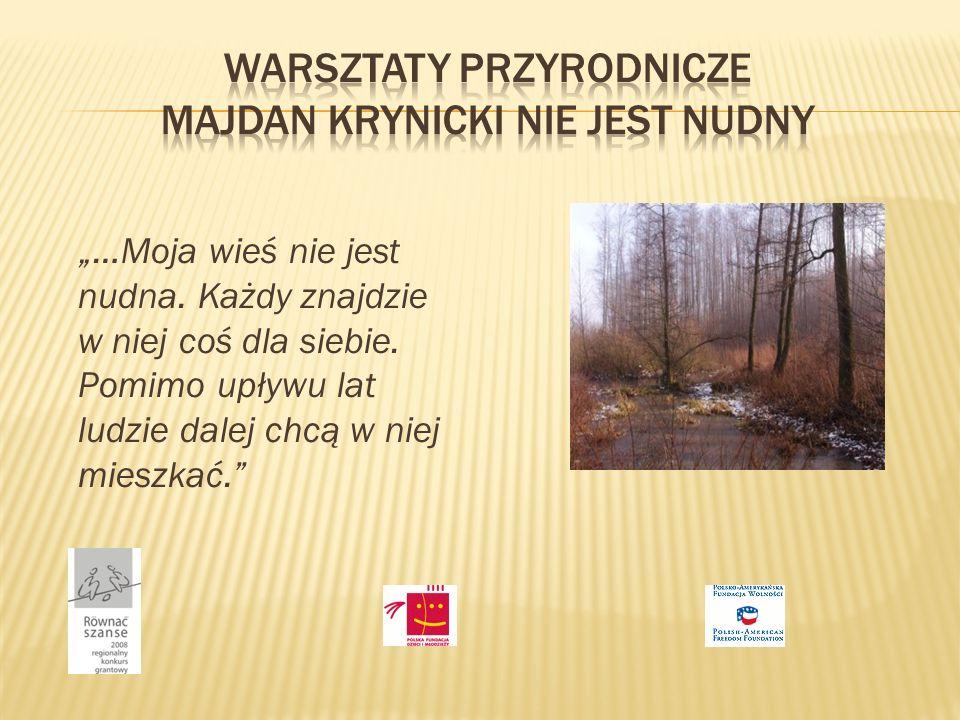 warsztaty przyrodnicze Majdan krynicki nie jest nudny