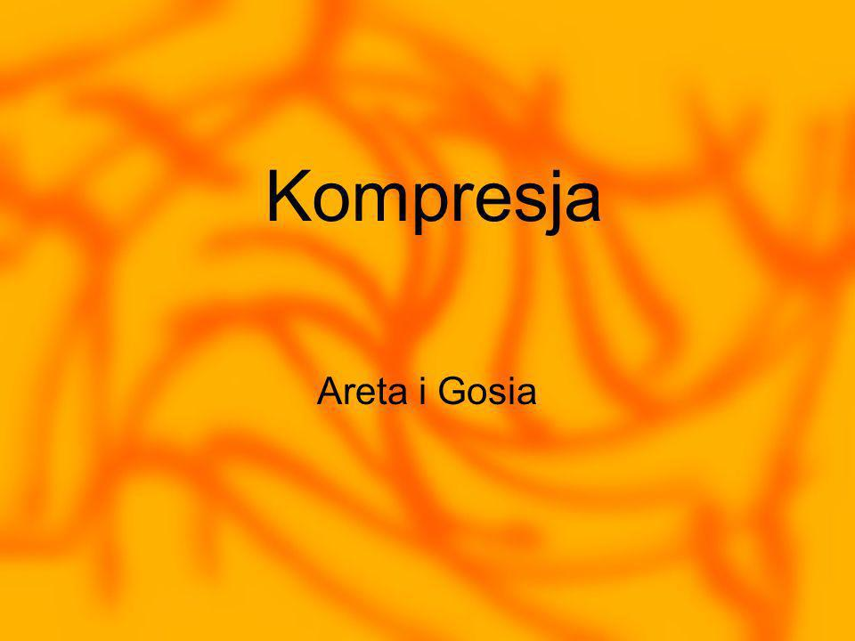 Kompresja Areta i Gosia