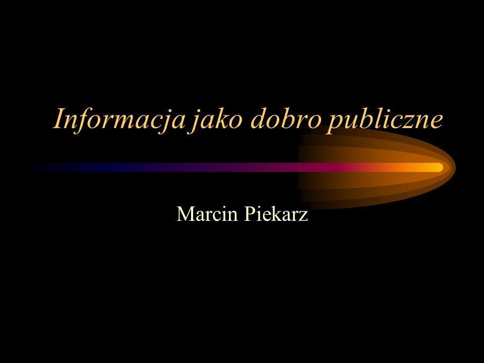 Informacja jako dobro publiczne
