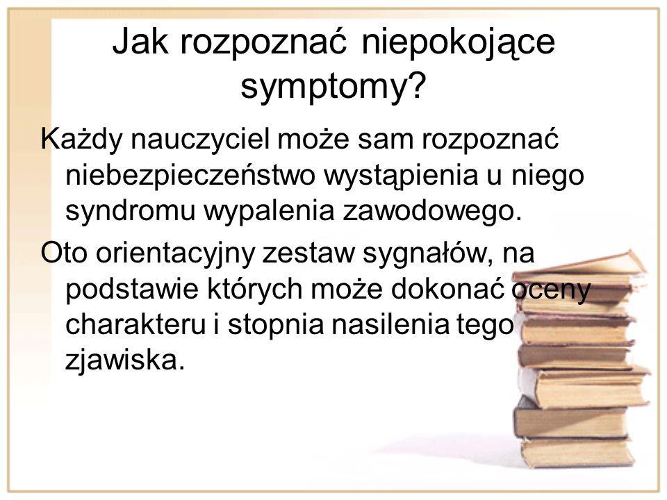 Jak rozpoznać niepokojące symptomy