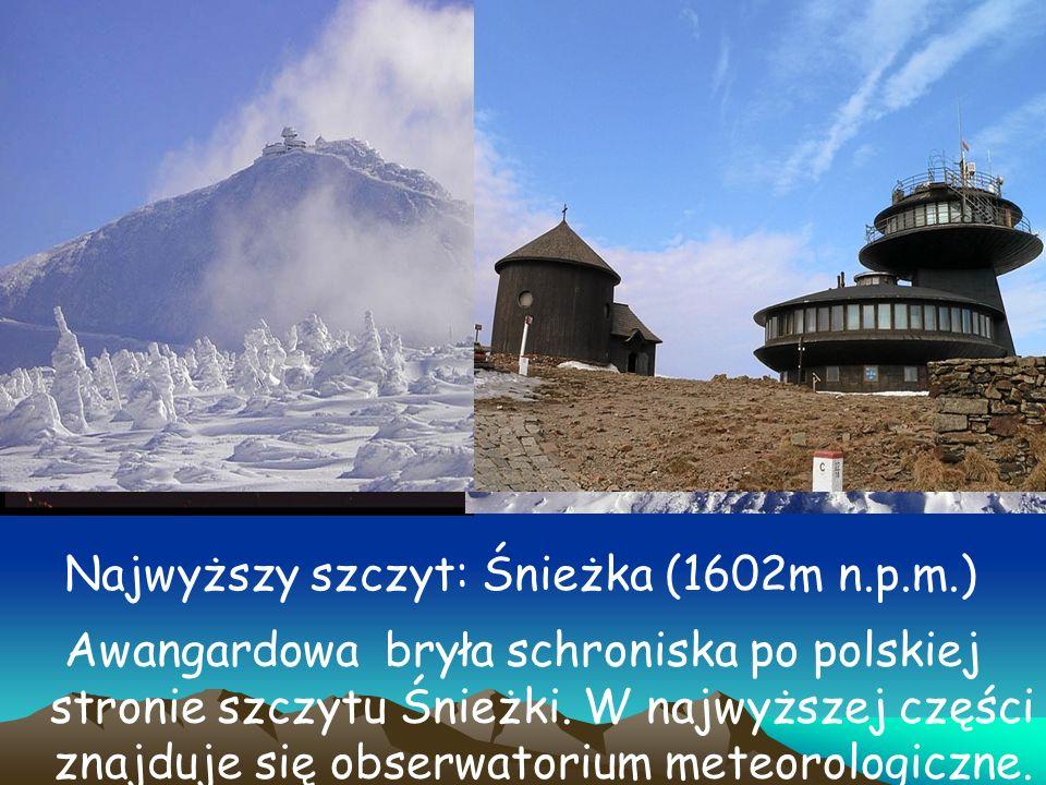 Najwyższy szczyt: Śnieżka (1602m n.p.m.)