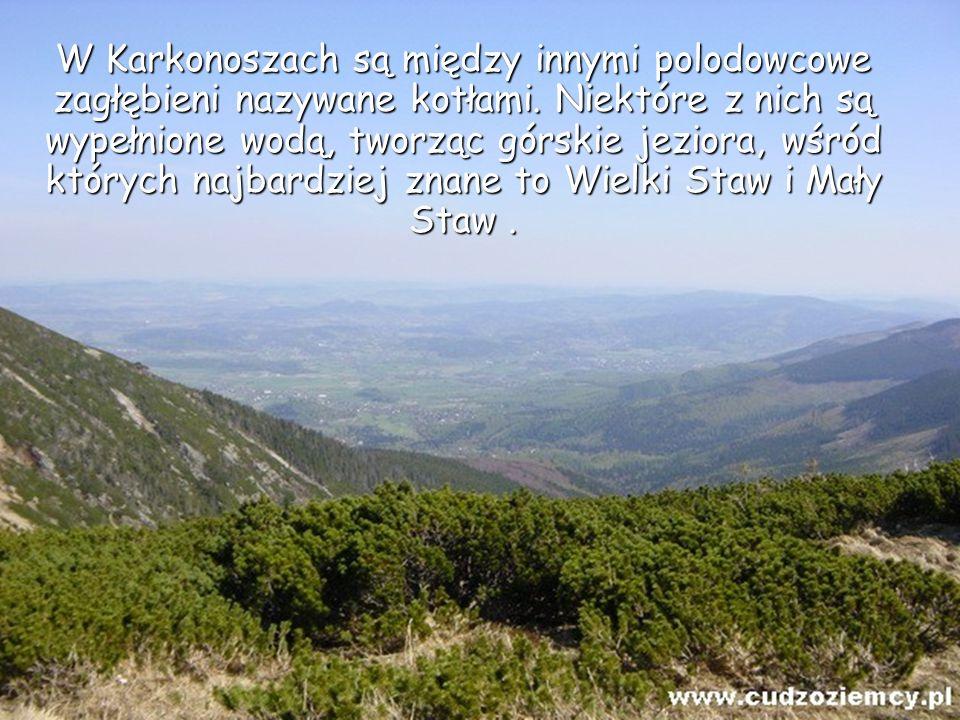 W Karkonoszach są między innymi polodowcowe zagłębieni nazywane kotłami.