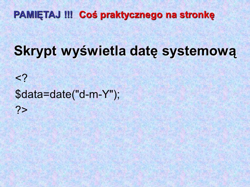 Skrypt wyświetla datę systemową