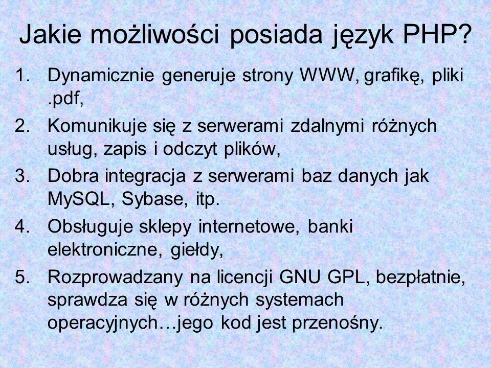 Jakie możliwości posiada język PHP