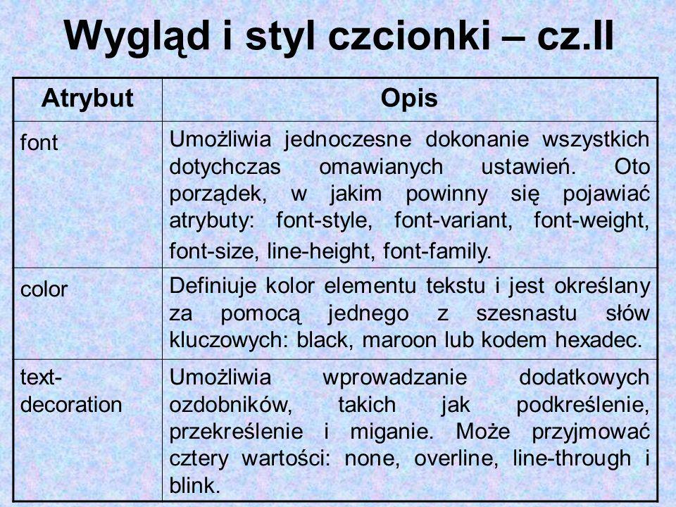 Wygląd i styl czcionki – cz.II