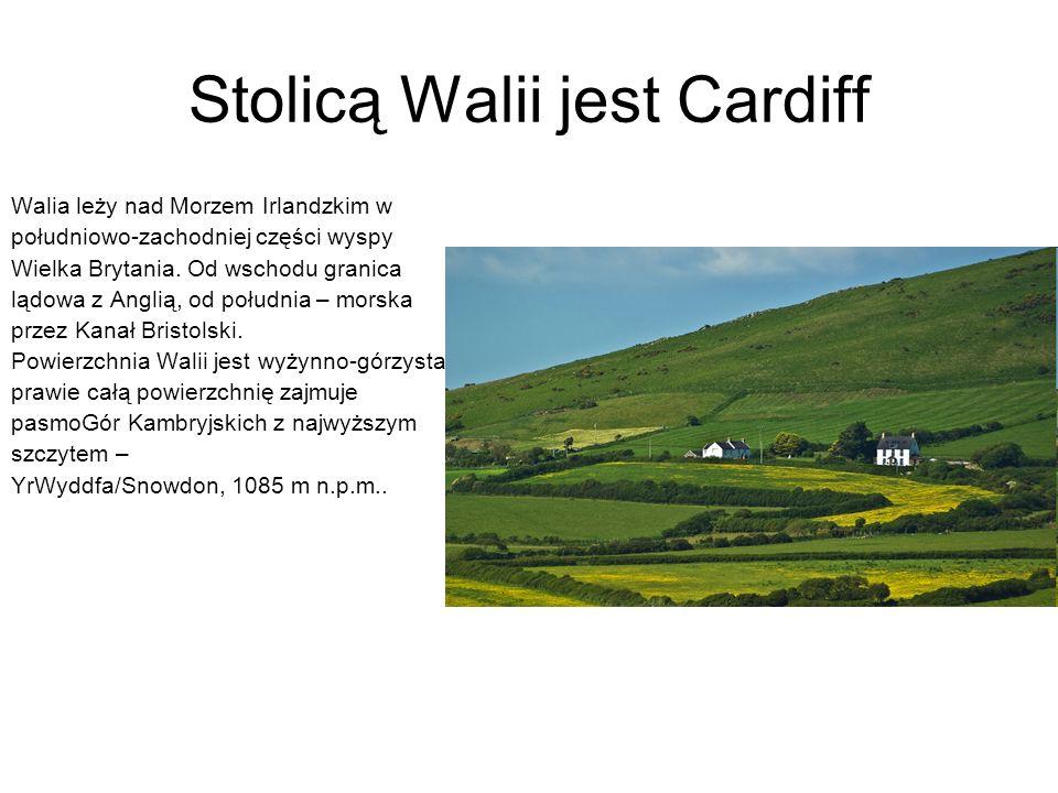 Stolicą Walii jest Cardiff