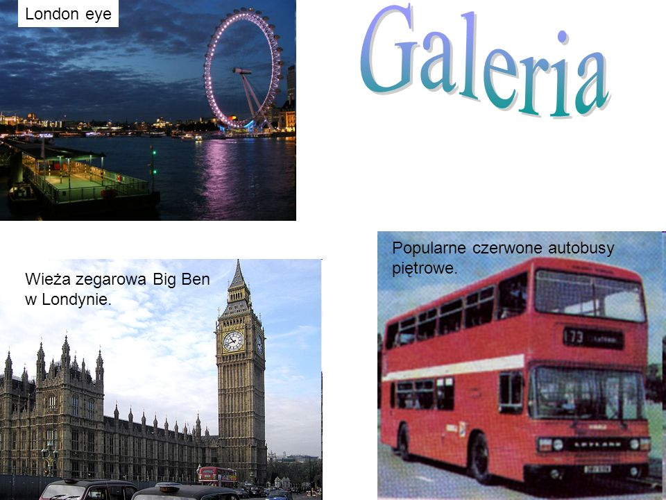 Galeria London eye Popularne czerwone autobusy piętrowe.