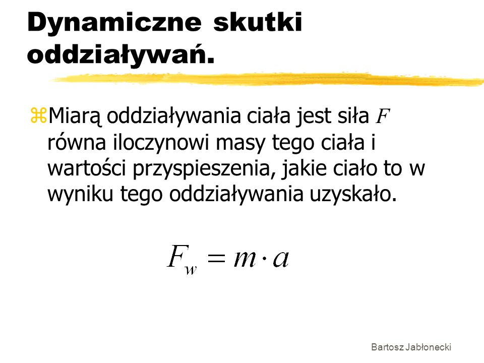 Dynamiczne skutki oddziaływań.