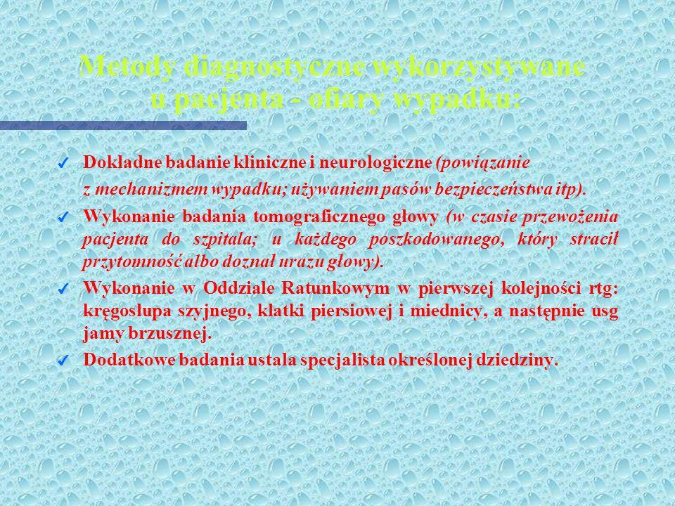 Metody diagnostyczne wykorzystywane u pacjenta - ofiary wypadku: