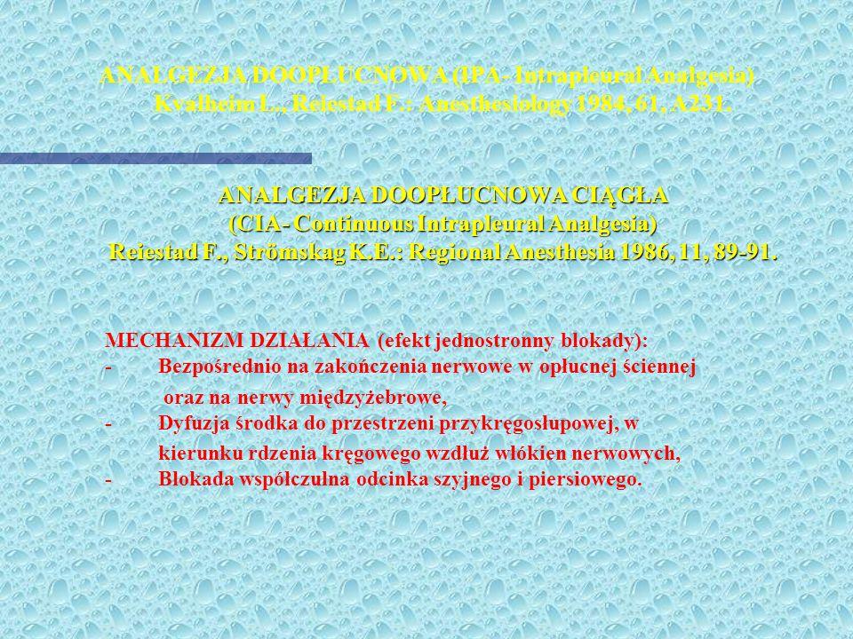 ANALGEZJA DOOPŁUCNOWA (IPA- Intrapleural Analgesia) Kvalheim L