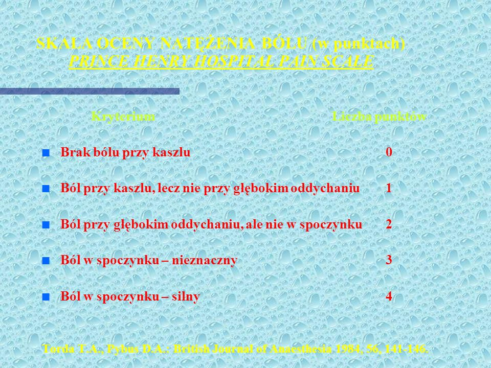 SKALA OCENY NATĘŻENIA BÓLU (w punktach) PRINCE HENRY HOSPITAL PAIN SCALE