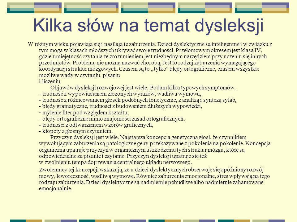 Kilka słów na temat dysleksji