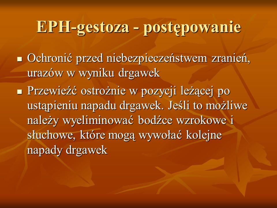 EPH-gestoza - postępowanie
