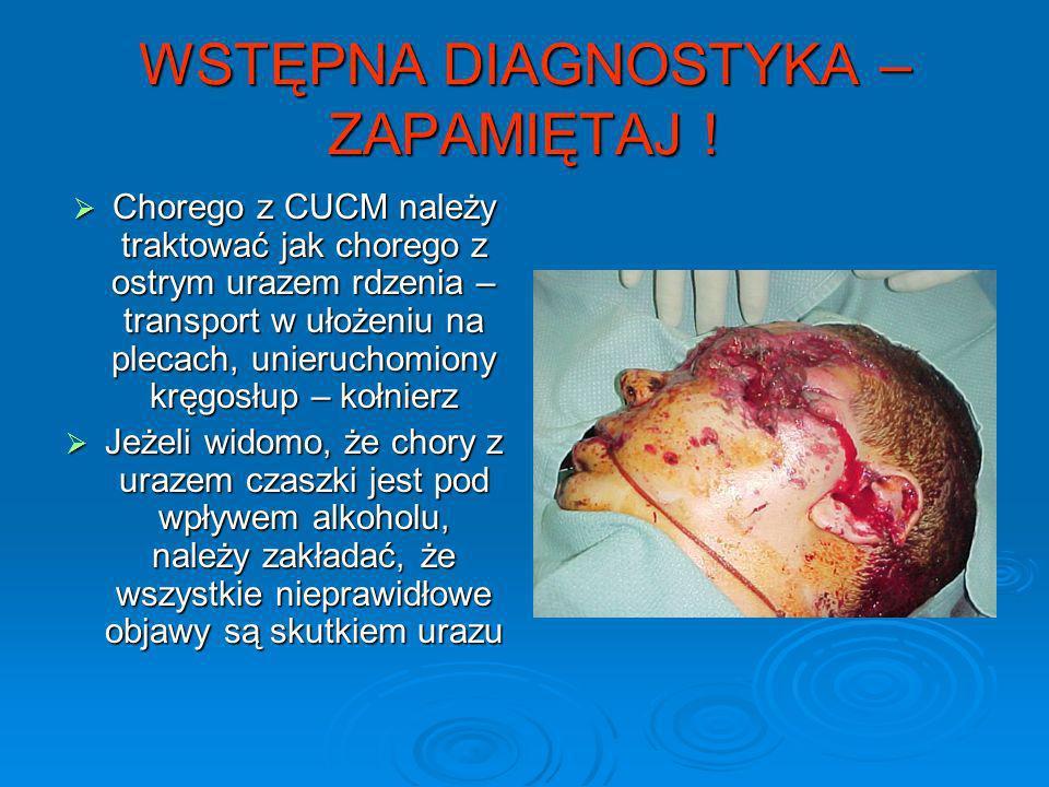 WSTĘPNA DIAGNOSTYKA – ZAPAMIĘTAJ !