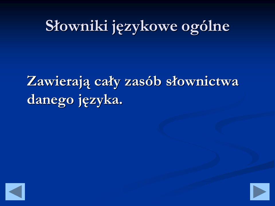 Słowniki językowe ogólne