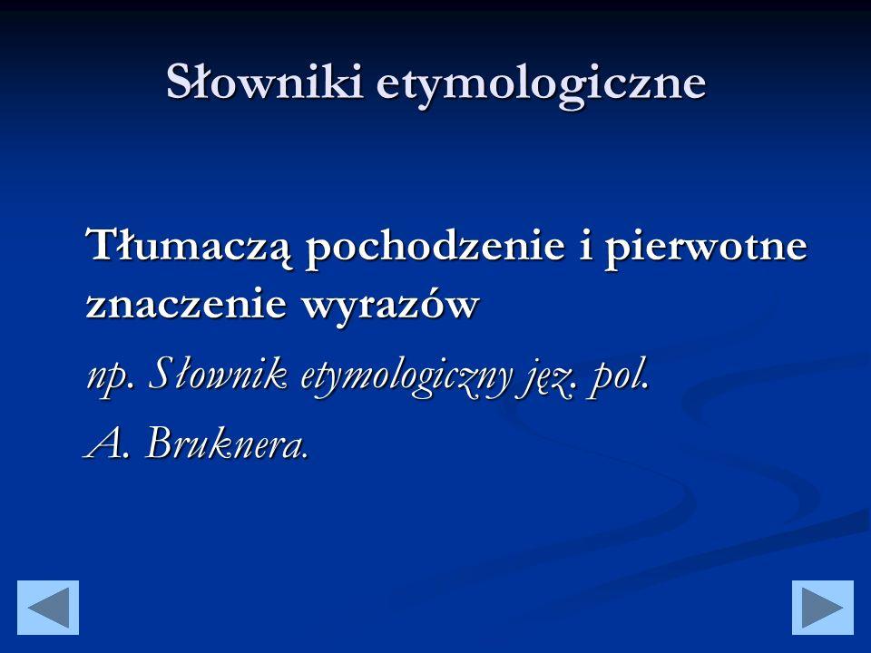 Słowniki etymologiczne