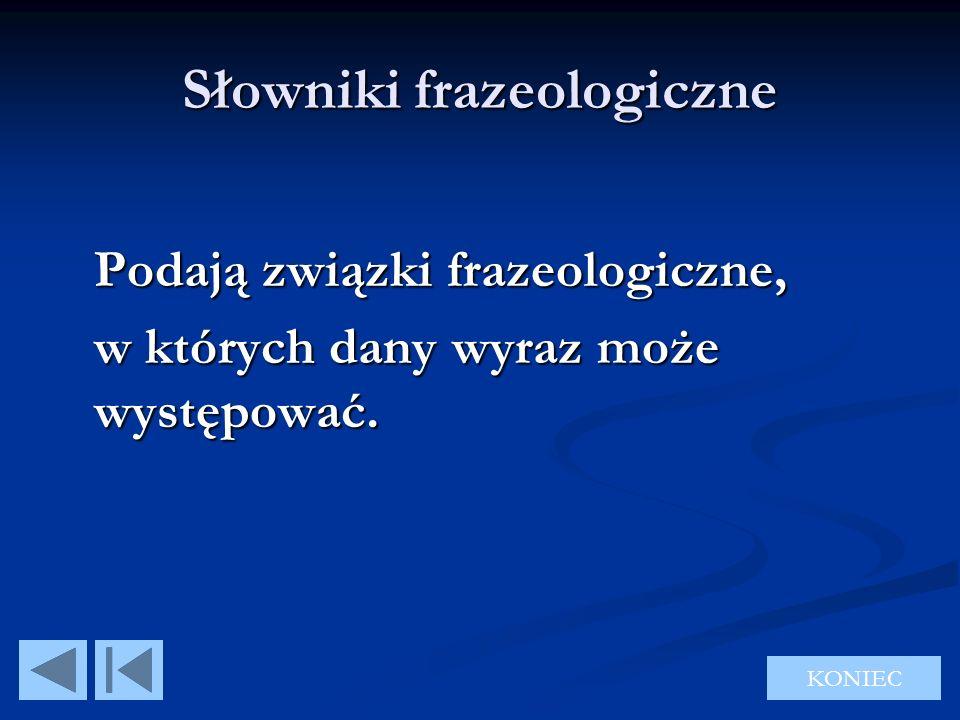 Słowniki frazeologiczne