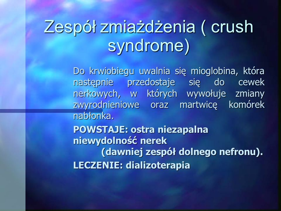Zespół zmiażdżenia ( crush syndrome)
