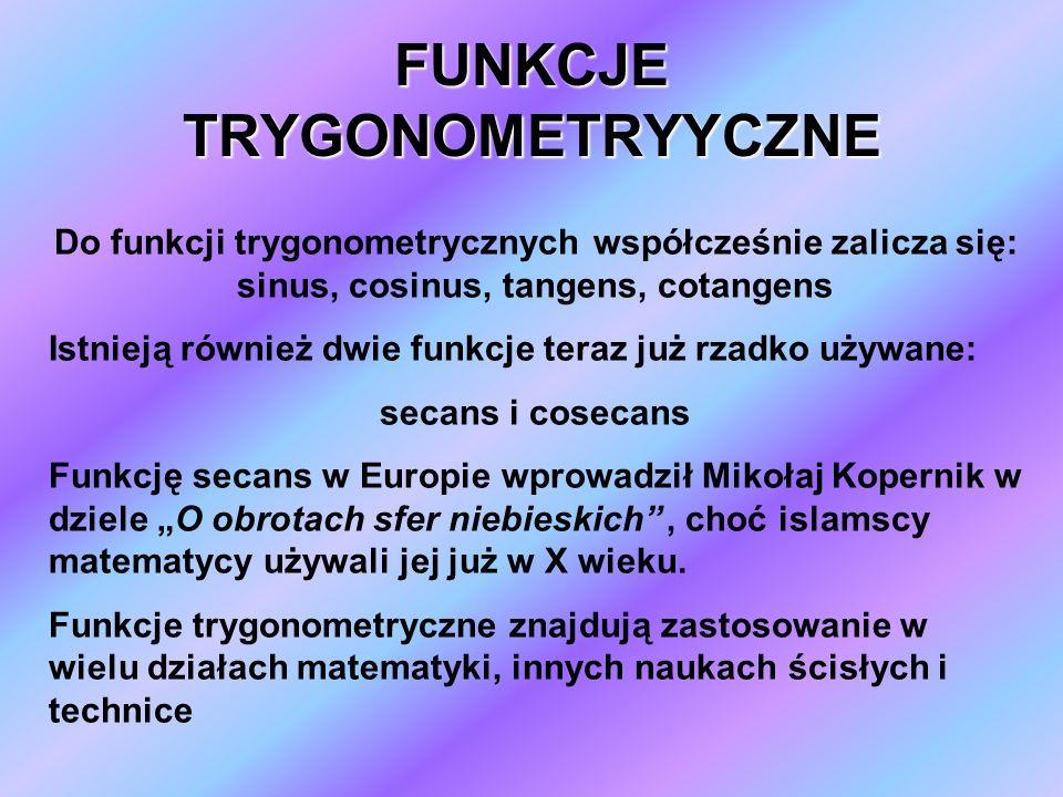 FUNKCJE TRYGONOMETRYYCZNE