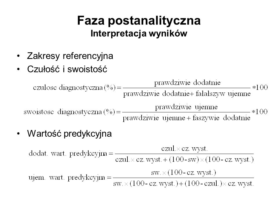 Faza postanalityczna Interpretacja wyników