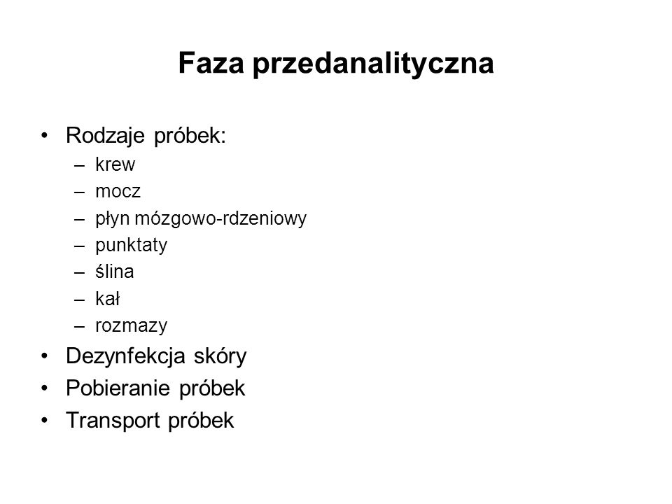 Faza przedanalityczna