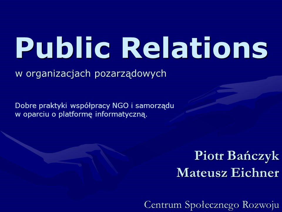 Public Relations Piotr Bańczyk Mateusz Eichner