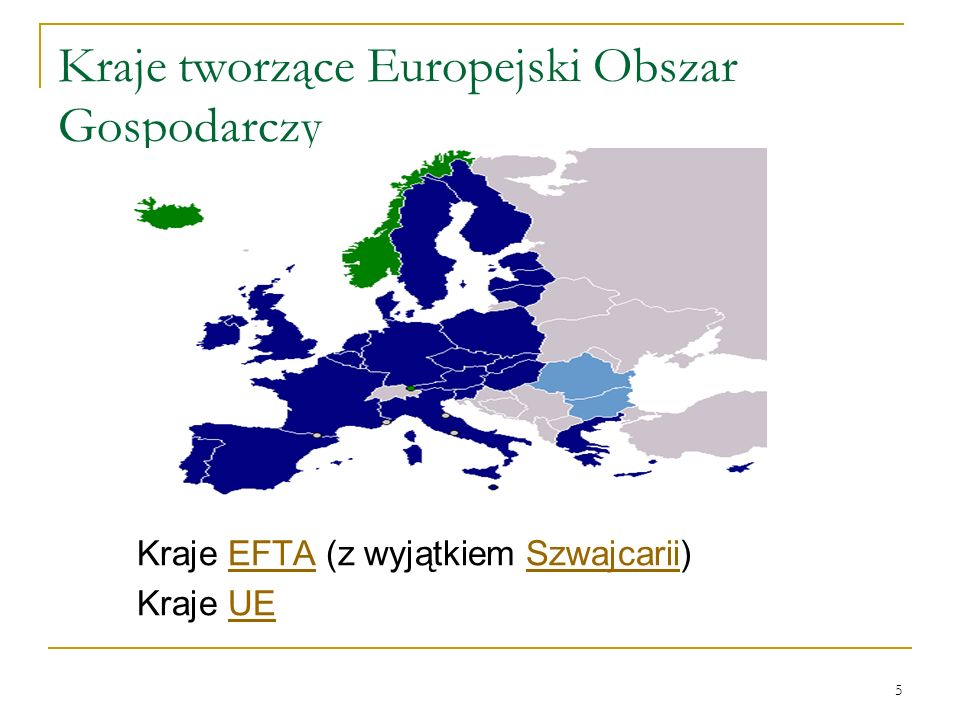 Kraje tworzące Europejski Obszar Gospodarczy