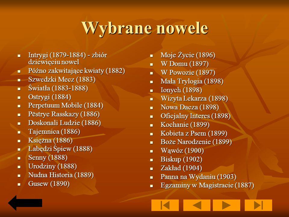 Wybrane nowele Intrygi (1879-1884) - zbiór dziewięciu nowel