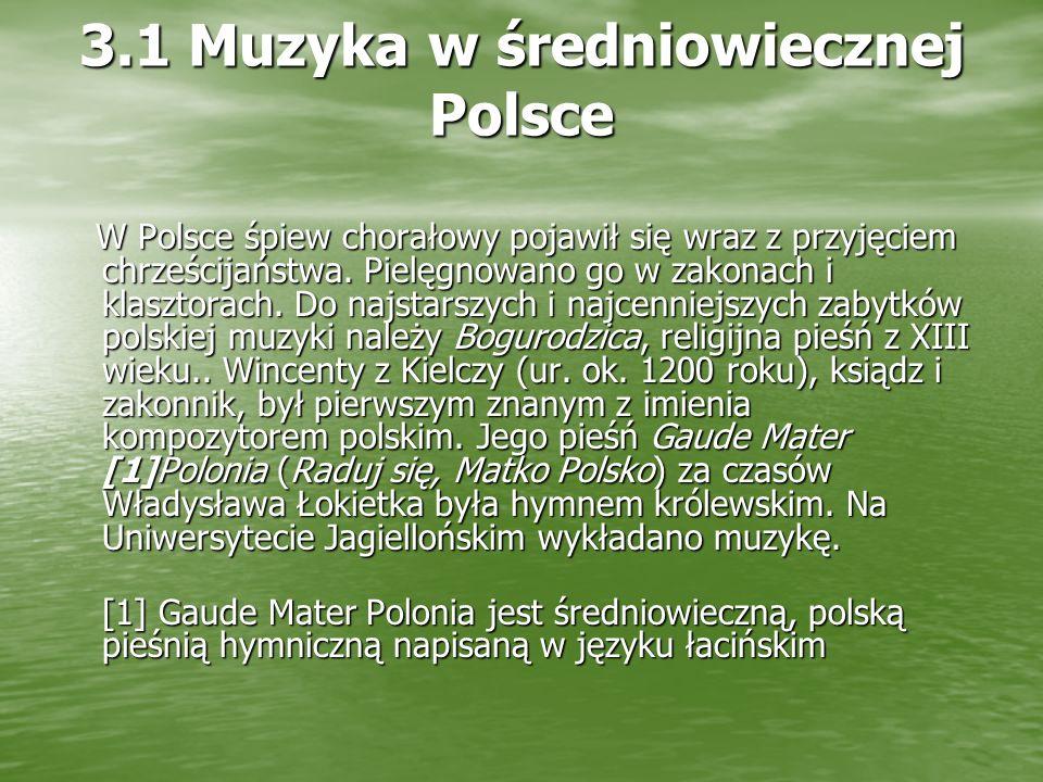 3.1 Muzyka w średniowiecznej Polsce