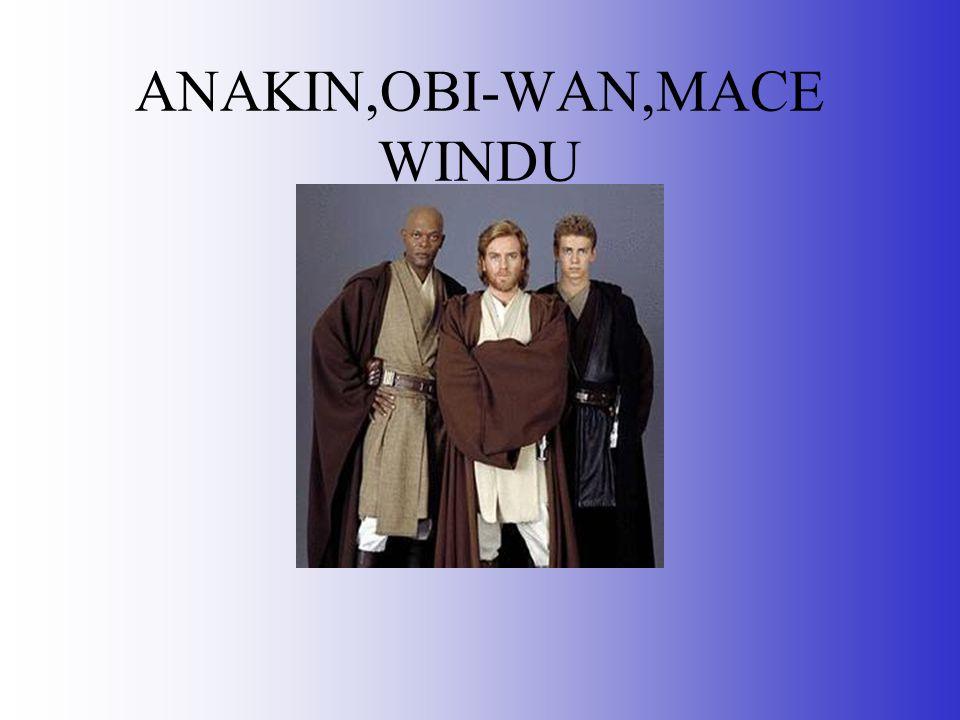 ANAKIN,OBI-WAN,MACE WINDU