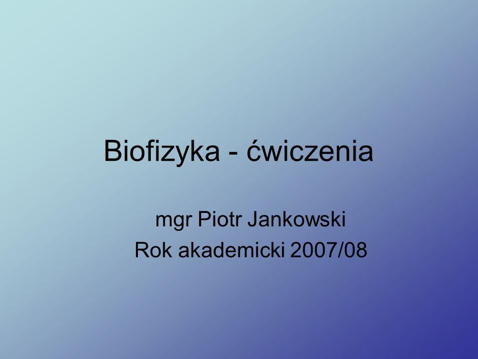 mgr Piotr Jankowski Rok akademicki 2007/08