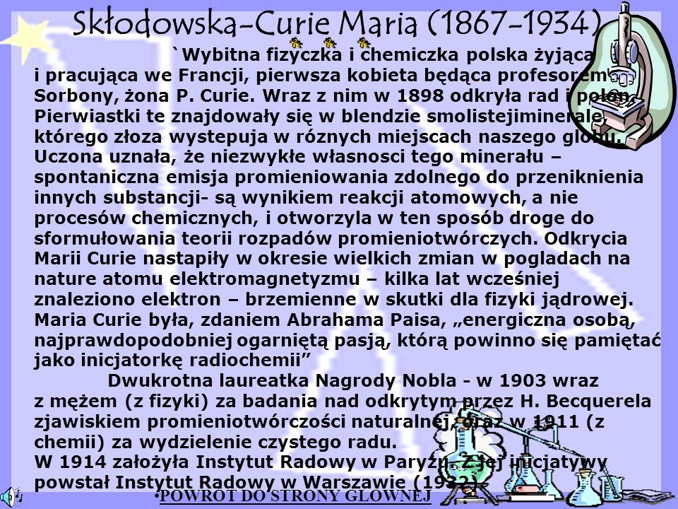 Skłodowska-Curie Maria (1867-1934)