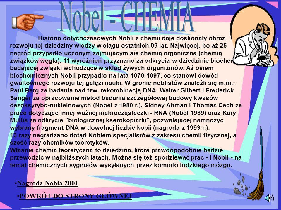 Nobel - CHEMIA Nagroda Nobla 2001 POWRÓT DO STRONY GŁÓWNEJ