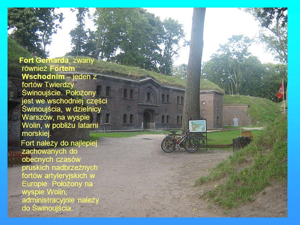 Fort Gerharda, zwany również Fortem Wschodnim – jeden z fortów Twierdzy Świnoujście. Położony jest we wschodniej części Świnoujścia, w dzielnicy Warszów, na wyspie Wolin, w pobliżu latarni morskiej.