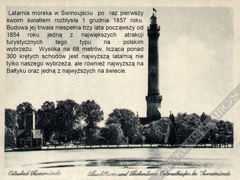 Latarnia morska w Świnoujściu po raz pierwszy swoim światłem rozbłysła 1 grudnia 1857 roku.