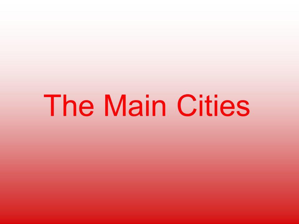 The Main Cities