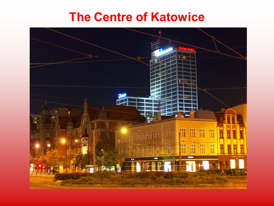 The Centre of Katowice