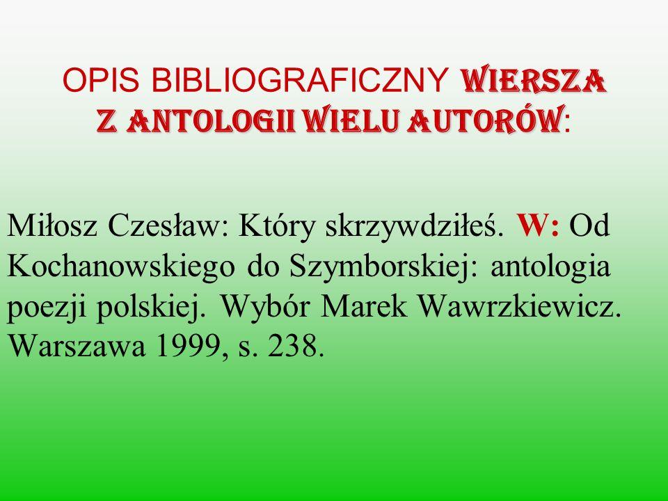 OPIS BIBLIOGRAFICZNY wiersza z antologii wielu autorów: