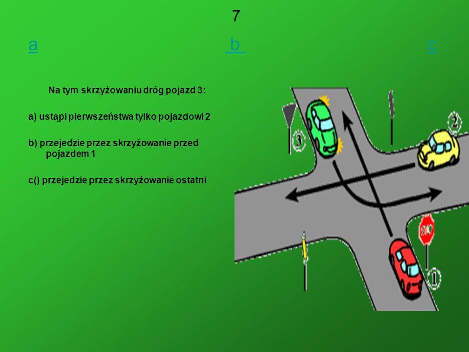 Na tym skrzyżowaniu dróg pojazd 3: