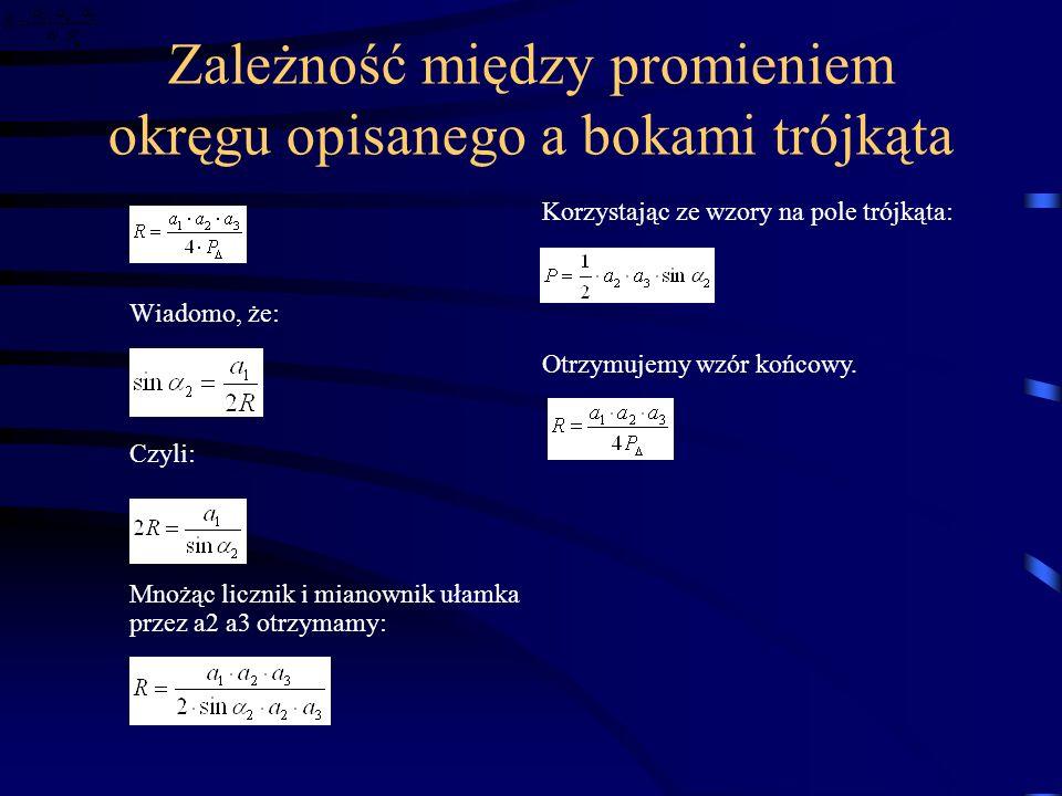 Zależność między promieniem okręgu opisanego a bokami trójkąta