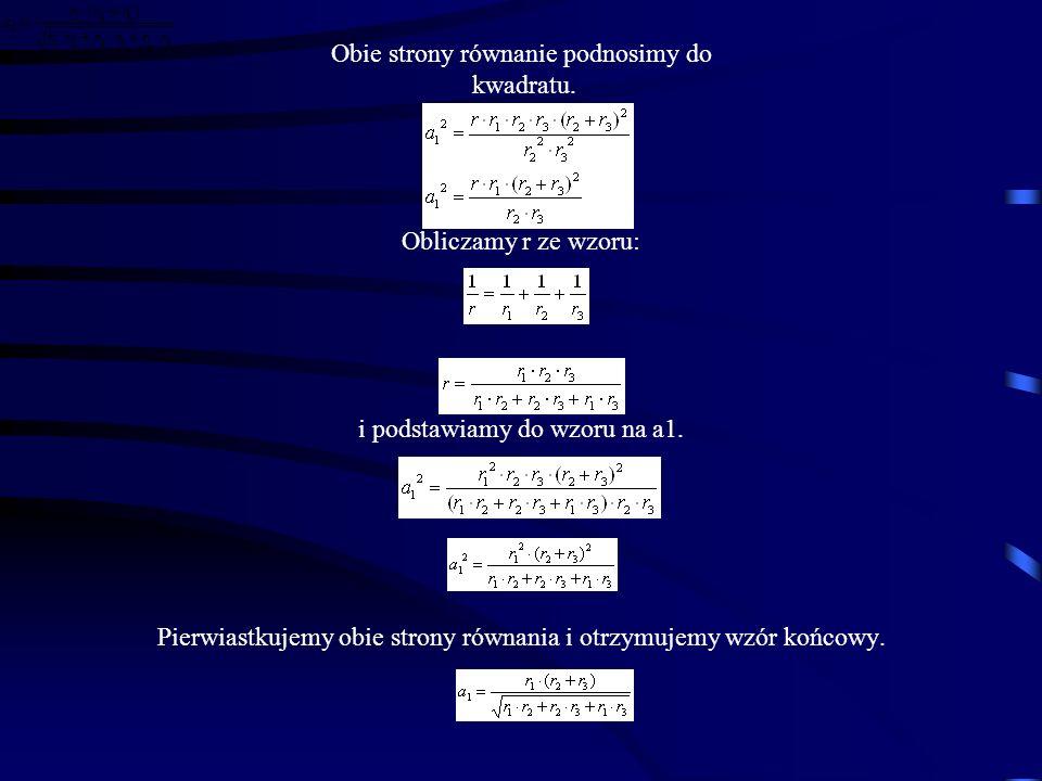 Obie strony równanie podnosimy do kwadratu.