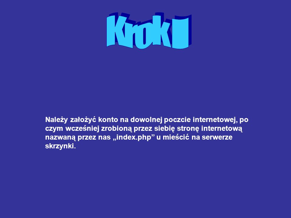 Krok II