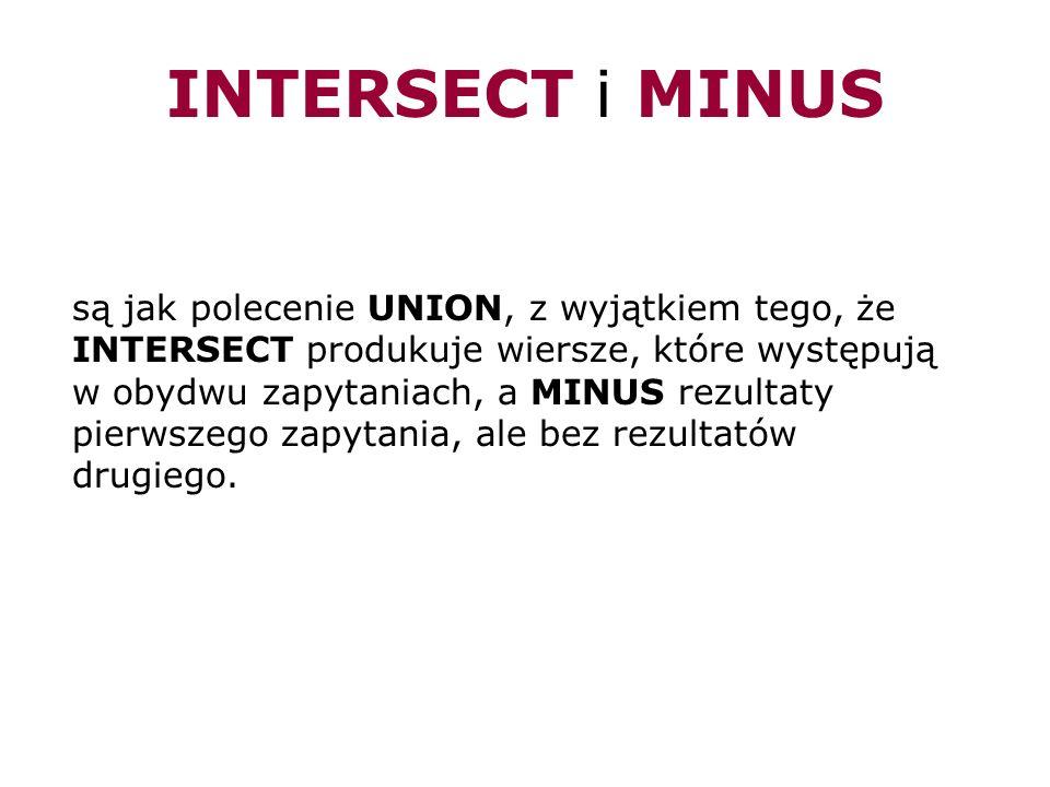 INTERSECT i MINUS