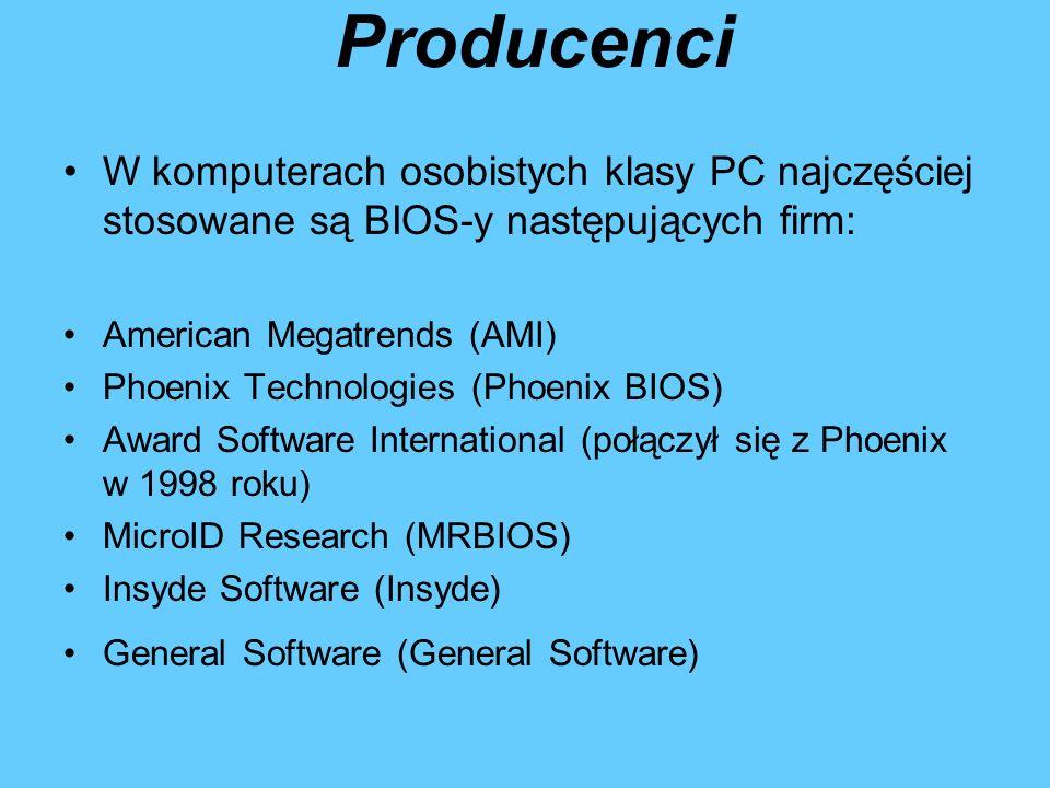 Producenci W komputerach osobistych klasy PC najczęściej stosowane są BIOS-y następujących firm: American Megatrends (AMI)