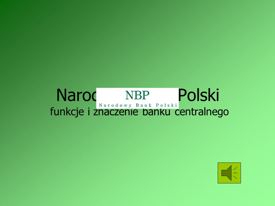 Narodowy Bank Polski funkcje i znaczenie banku centralnego