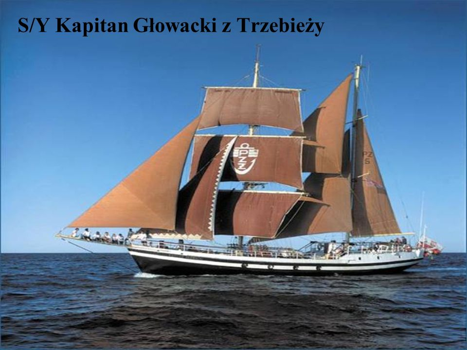 S/Y Kapitan Głowacki z Trzebieży