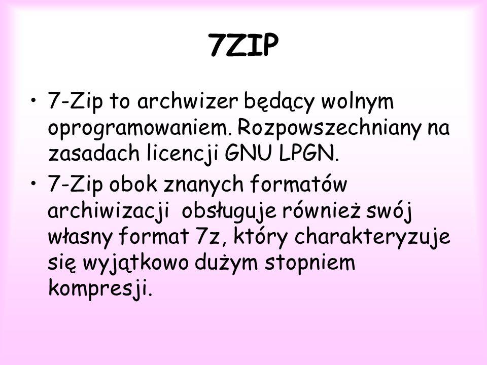 7ZIP 7-Zip to archwizer będący wolnym oprogramowaniem. Rozpowszechniany na zasadach licencji GNU LPGN.